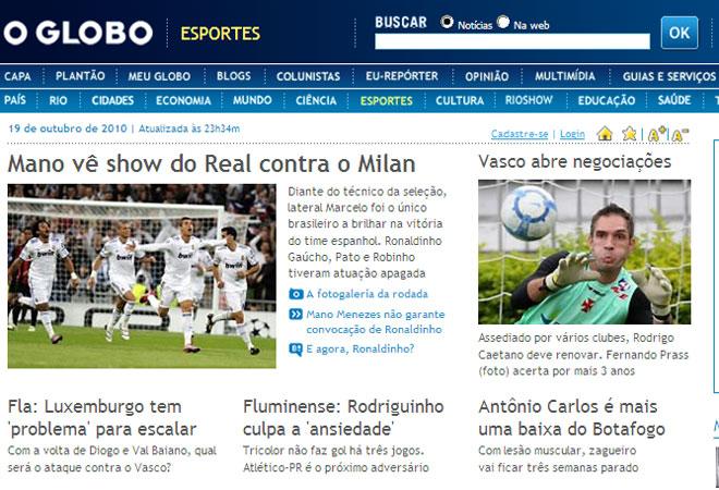 La victoria del Real Madrid ante el Milan es la noticia que abre la informaci�n deportiva en el medio brasile�o O Globo.