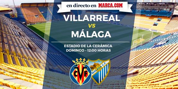 Villarreal vs Málaga en directo