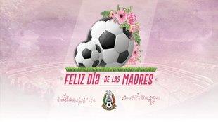 La Selección Mexicana mandó un mensaje a  todas las mamás...