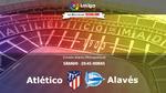 Atlético vs Alavés: A volar