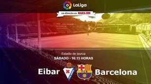 Eibar vs Barcelona - Sábado 17 de febrero de 2017 (16.15 horas)