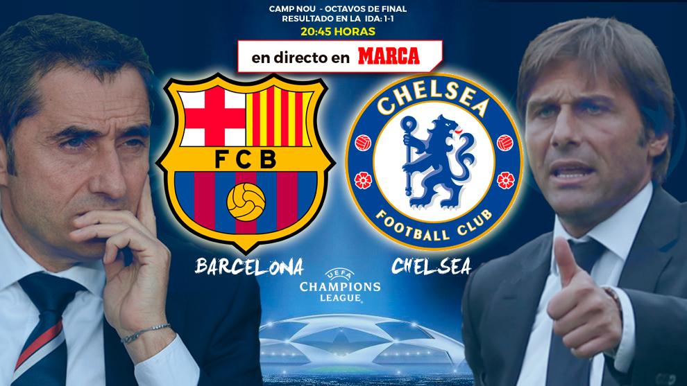 Barcelona vs Chelsea - 20:45 horas - 14/03/18