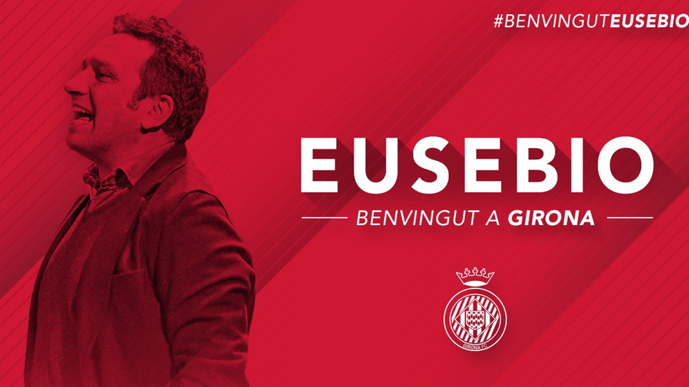 Eusebio is the new Girona's coach