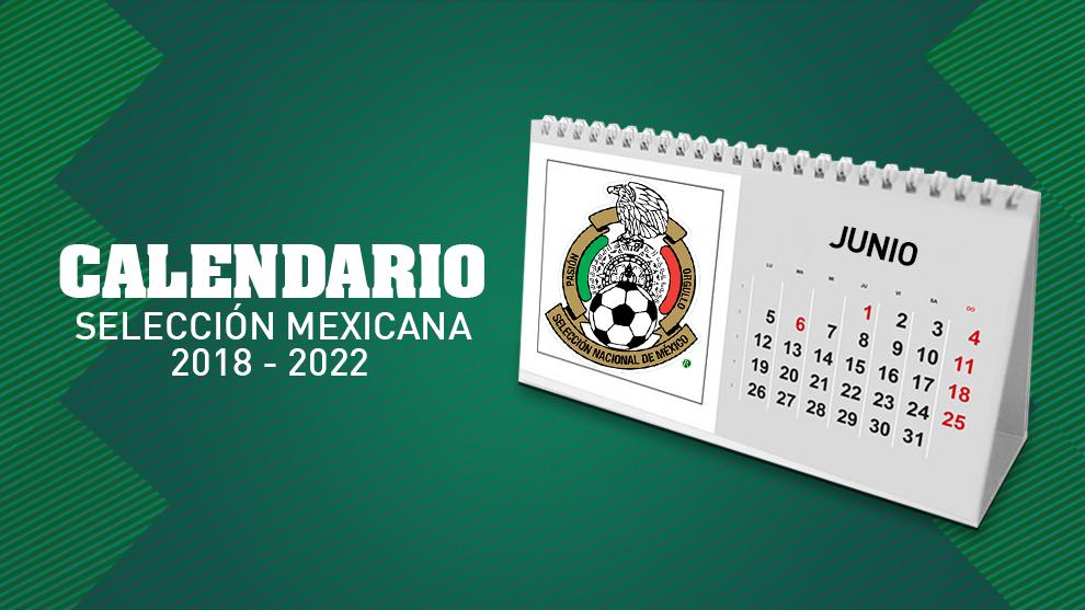 Mundial Rusia 2020 Calendario.Seleccion Mexicana El Calendario De La Seleccion Mexicana Despues