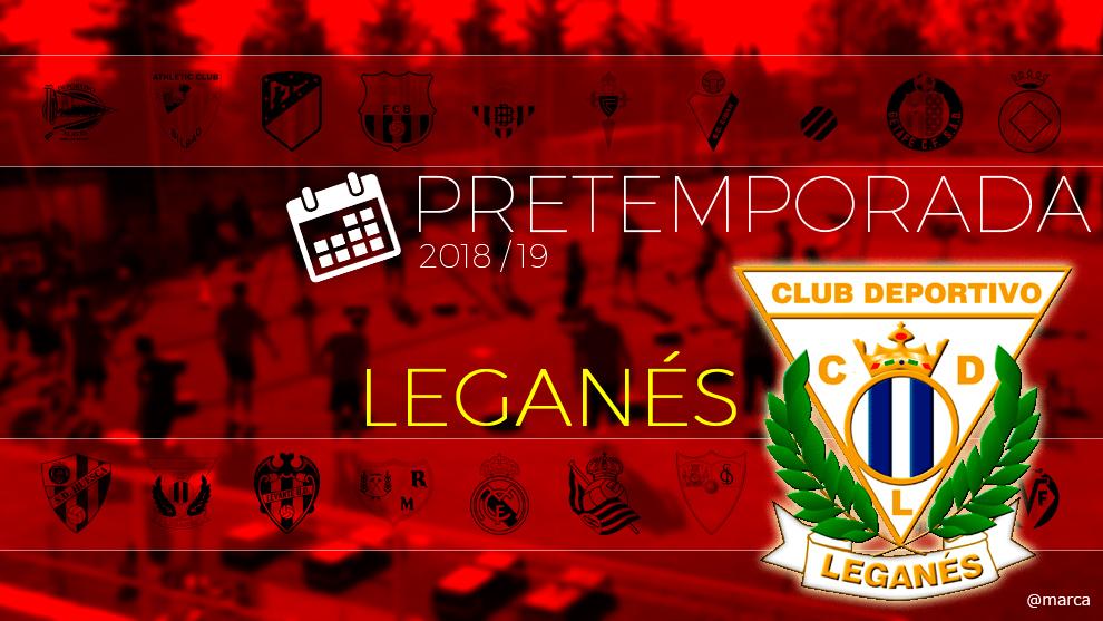 Toda la pretemporada 2018 del Leganés al detalle.