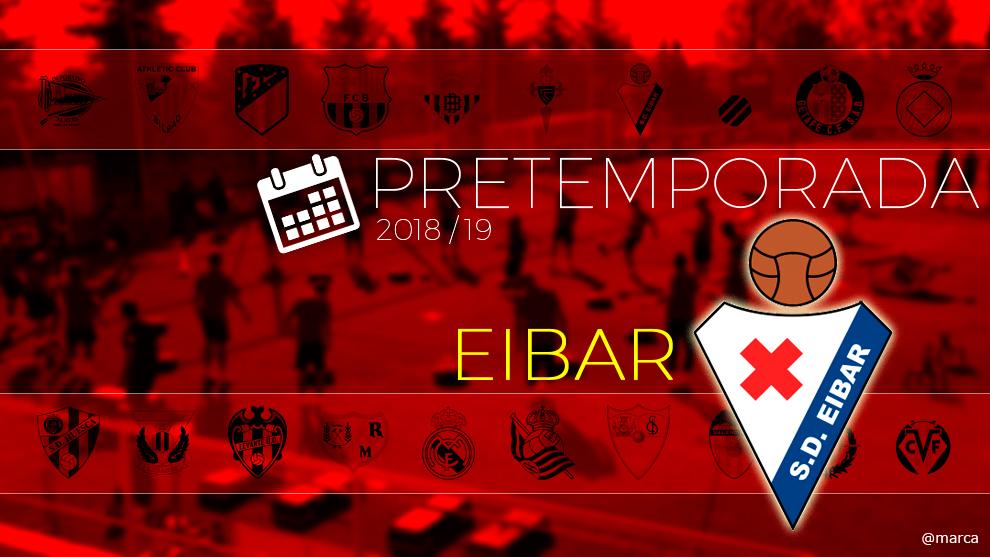 Toda la pretemporada del Eibar al detalle.