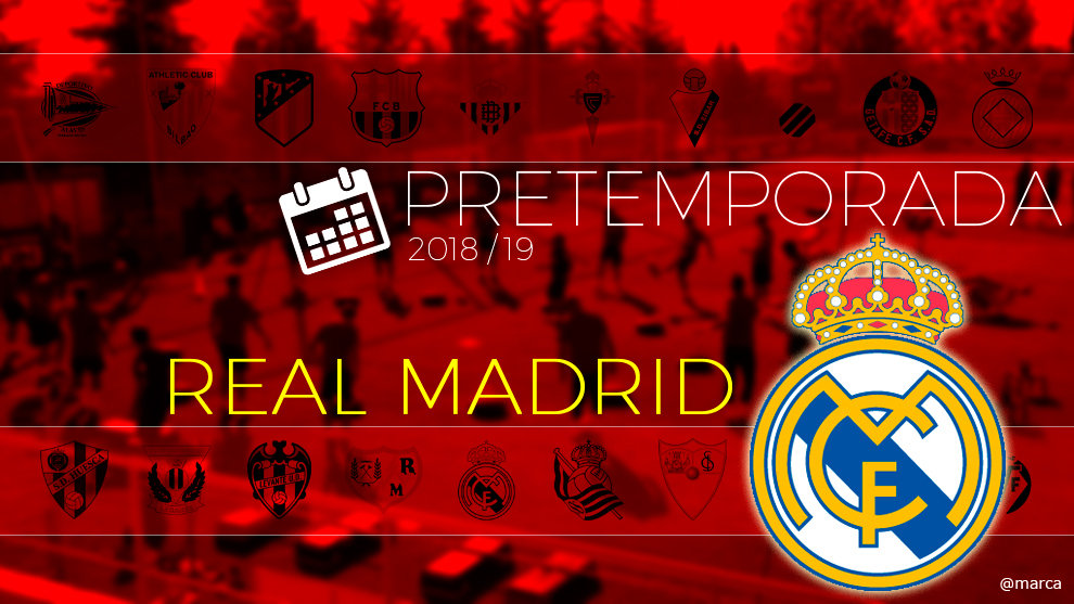 Calendario Del Real.Real Madrid Pretemporada Real Madrid 2018 Calendario De