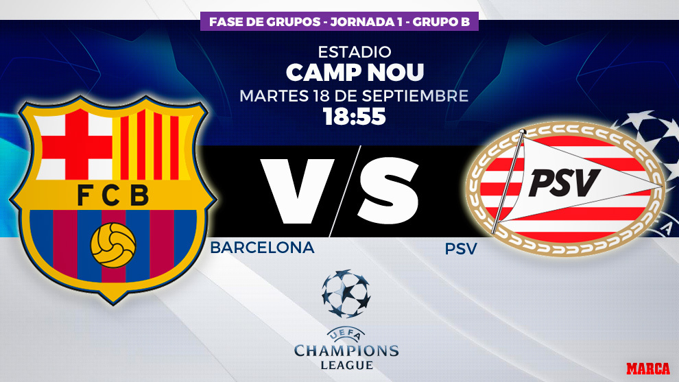 Champions League 2018-2019  F.C. Barcelona vs PSV  hora y dónde ver ... 804d161cd10