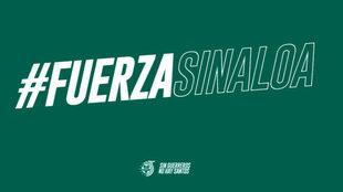 Mensaje de apoyo de Santos Laguna a Sinaloa