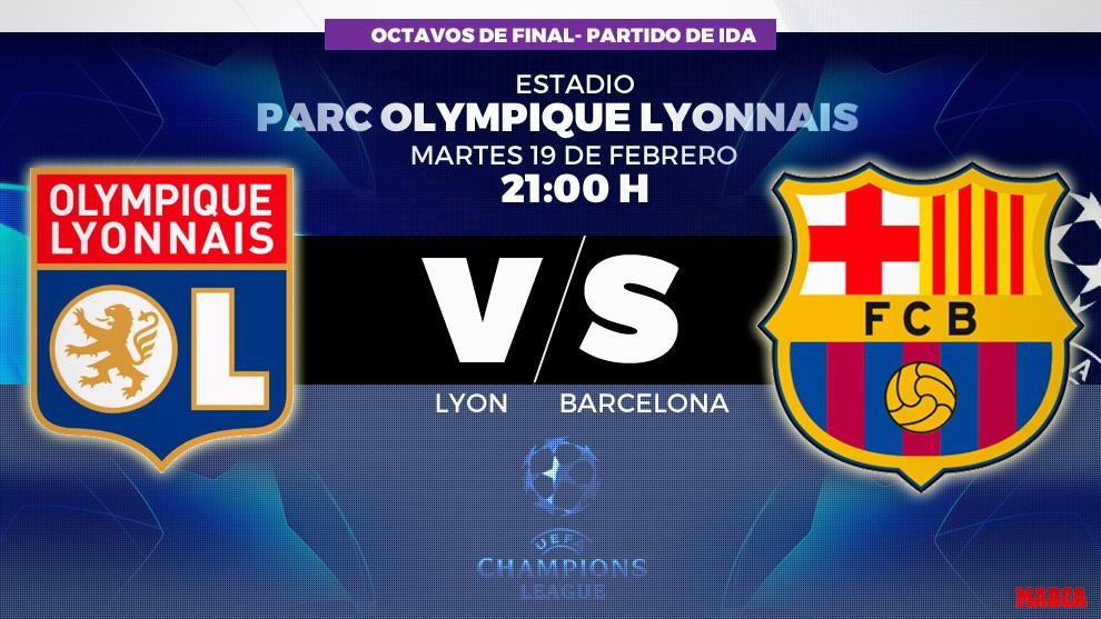 Olympique de Lyon - Barcelona - 19/02/2019 - 21::00 - Octavos...