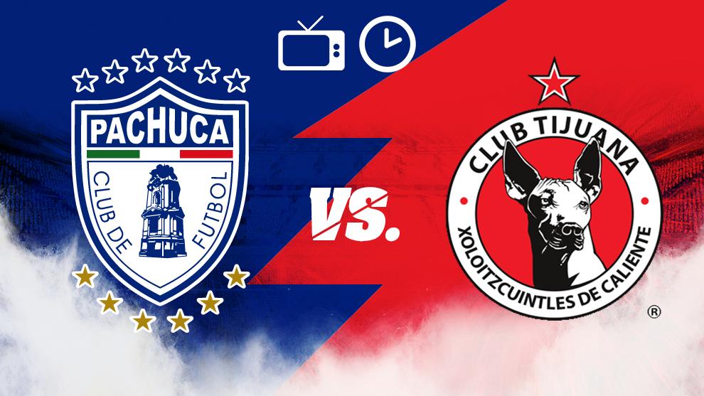 Pachuca vs Tijuana hora y dónde ver