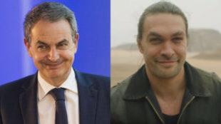 José Luis Rodríguez Zapatero y Jason Momoa (sin barba)
