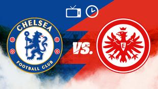 Chelsea vs Eintracht Frankfurt: hora y dónde ver