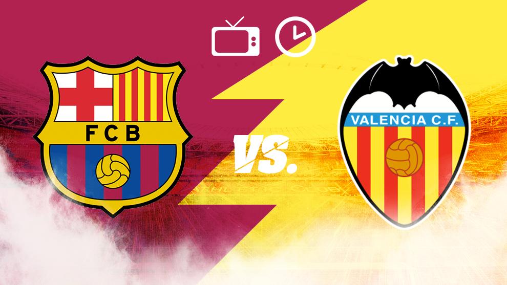Liga Espanola Barcelona Vs Valencia Horario Y Donde Ver Hoy En Tv En Vivo La Final De La Copa Del Rey Marca Claro Mexico