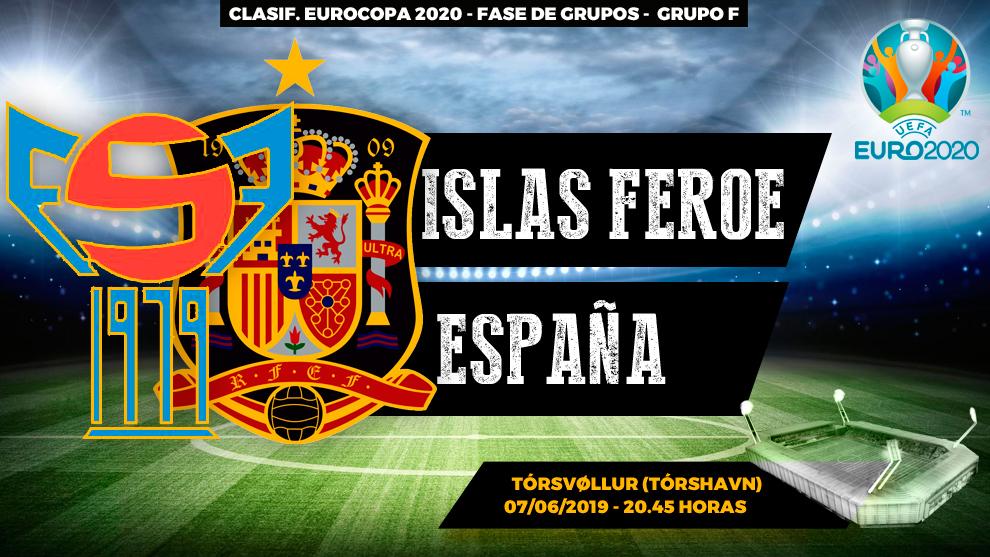 Islas Feroe - España / 07/06/2019 - 20.45 - Clasificación Eurocopa...