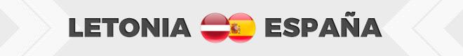 Letonia vs España