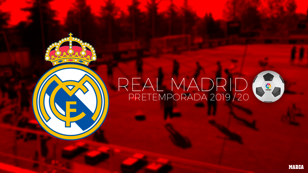Calendario Agosto 2019 Julio 2020.Real Madrid Calendario De Pretemporada Real Madrid 2019