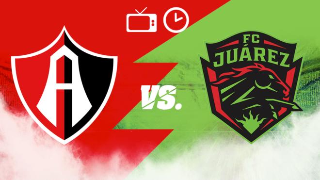 Atlas vs Fc Juárez: Horario y dónde ver