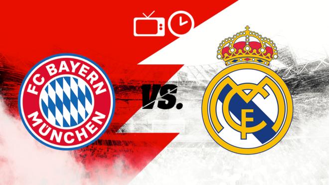 Bayern Munich vs Real Madrid: Horario y dónde ver.
