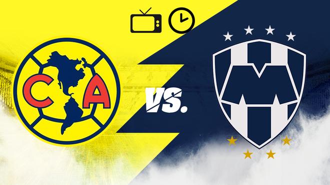 América vs Monterrey: Horario y dónde ver