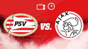 PSV vs Ajax, horar y dónde ver