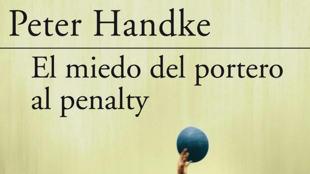 """Portada de una edición de """"El miedo del portero al penalti"""""""