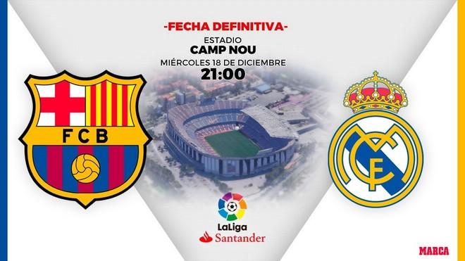 El Clasico Barcelona - Real Madrid en Liga Santander se jugará el 18...
