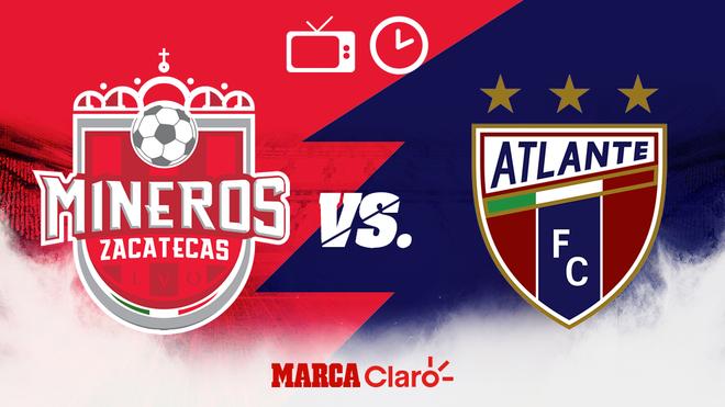 Mineros vs Atlante: Horario y dónde ver hoy en vivo por TV el partido por los Cuartos de Final del Ascenso MX - Marca Claro México