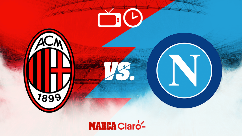 Serie A Milan Vs Napoli Horario Y D U00f3nde Ver En Vivo Por