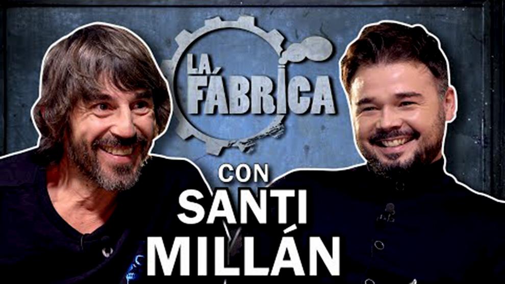 Santi Millán acudió a 'La fábrica', el programa de YouTube del diputado de ERC, Gabriel Rufián