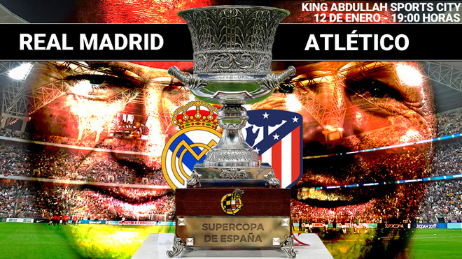Final Supercopa: Real Madrid - Atlético de Madrid: horario, canal y dónde ver en TV hoy la final ...