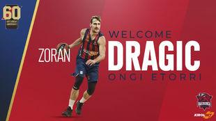 El anuncio con el que el Baskonia ha presentado el fichaje de Dragic