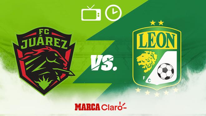FC Juárez vs León: Horario y dónde ver.