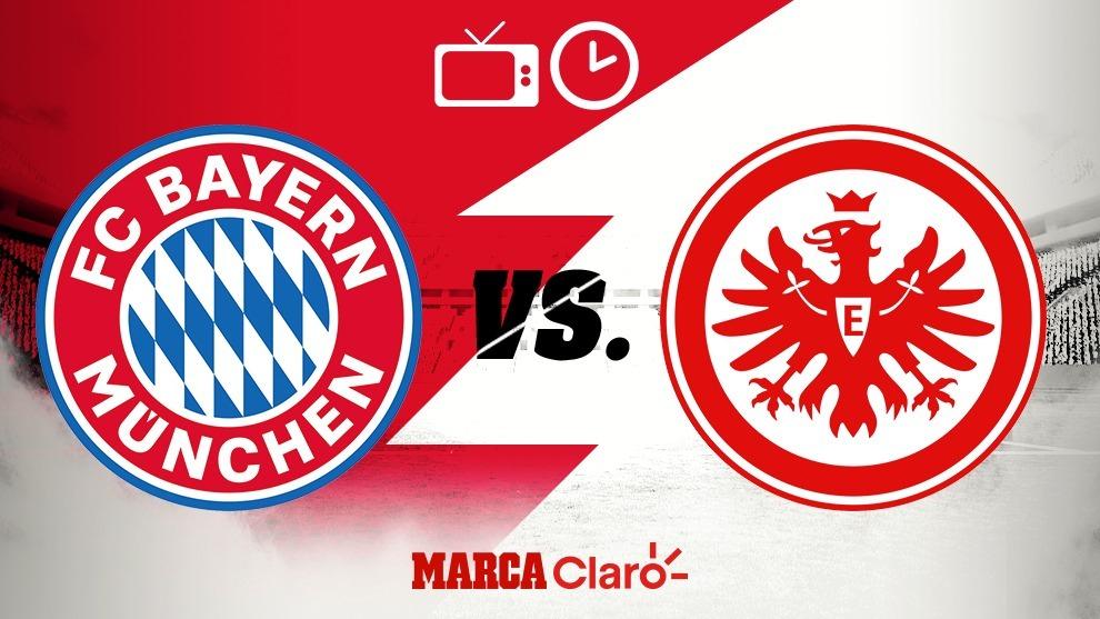 Horario y dónde ver el Bayern Munich vs Eintracht Frankfurt.