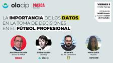 Olocip organiza de la mano de MARCA las jornadas sobre 'Datos en la toma de decisión en el fútbol profesional'