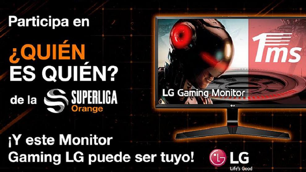 Participa en 'Quién es Quién de la Superliga Orange' y llévate un monitor gaming de LG
