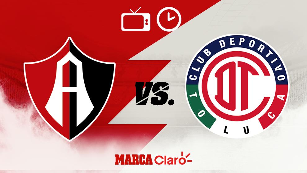 Atlas vs Toluca: Horario y dónde ver por TV en vivo.
