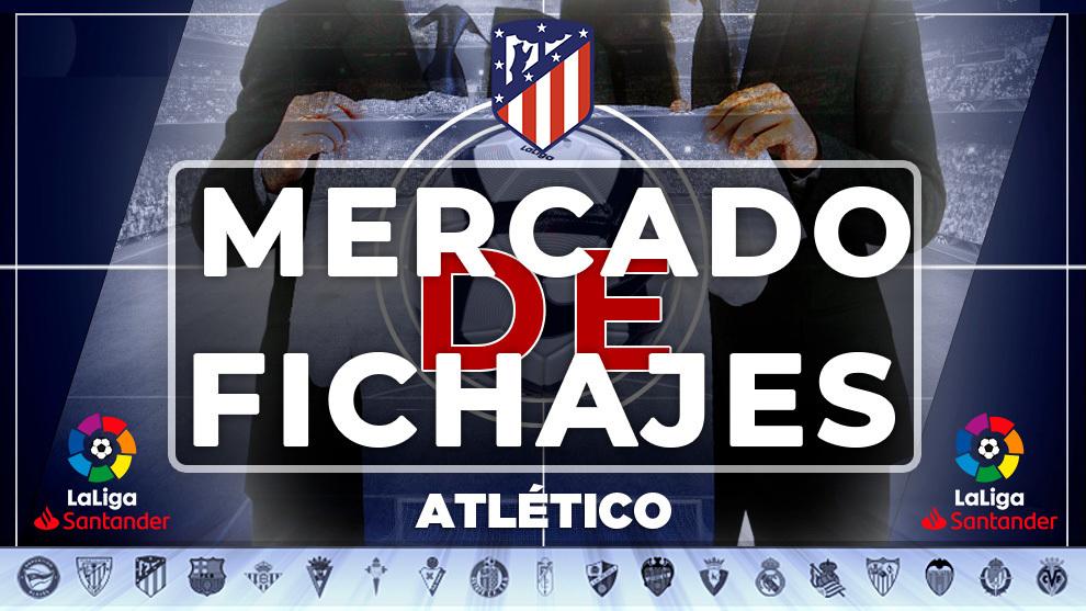 Cierre mercado de fichajes Atletico de Madrid: ultima hora