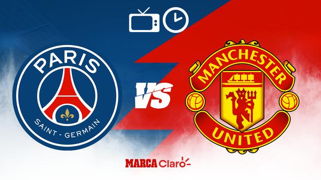 Paris Saint-Germain vs Manchester United: Horario y dónde ver