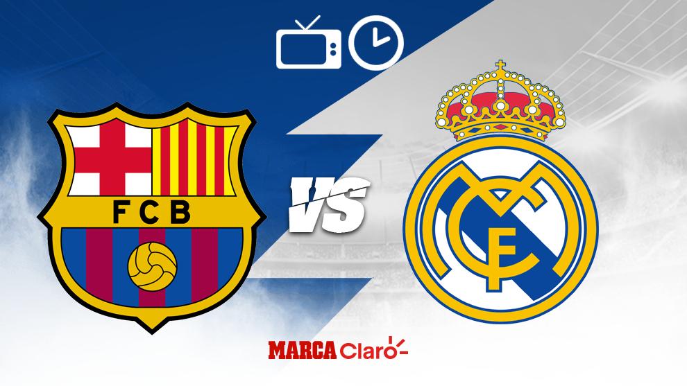 ¿Cómo, cuándo y dónde ver por TV el Clásico Barcelona vs Real...