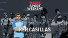 Casillas, 'El Santo' que nos elevó a los cielos y que parará en el MARCA Sport Weekend