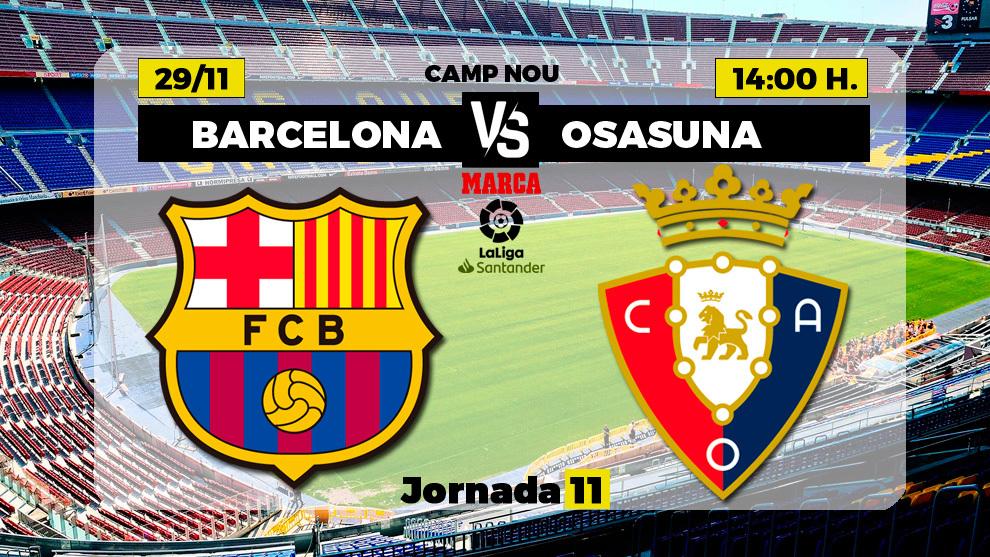 La previa del Barcelona - Osasuna en directo
