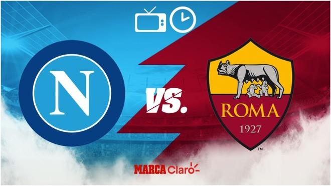 Napoli vs Roma: Horario y dónde ver.