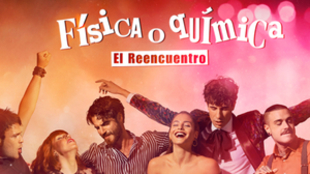 FoQ - Fisica o Quimica El reencuentro - Atresplayer - Antena 3