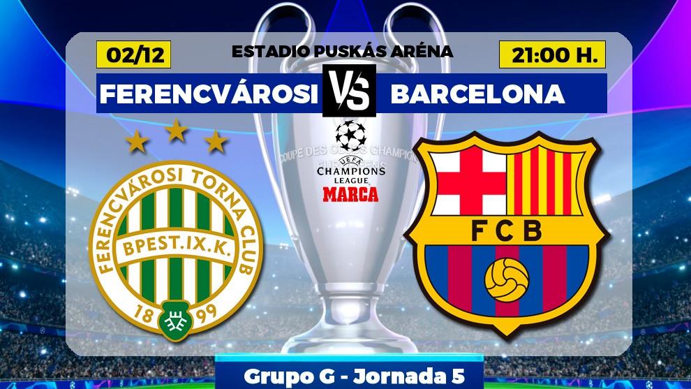 Ferencvaros - Barça: horario, canal y donde ver por TV hoy el partido...