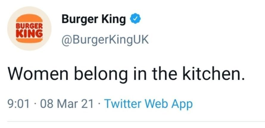 Burger King Apologise For Women Belong In The Kitchen Tweet Marca