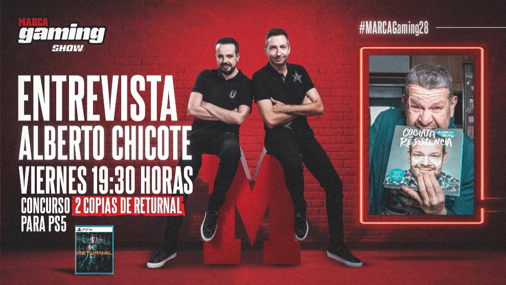 Hoy en #MARCAGaming28: Alberto Chicote, tertulia Mortal Kombat y sorteo Returnal para PS5