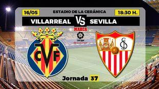 Villarreal y Sevilla buscan un premio final en La Cerámica.