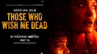 Angelina Jolie's 'Those Who Wish Me Dead'