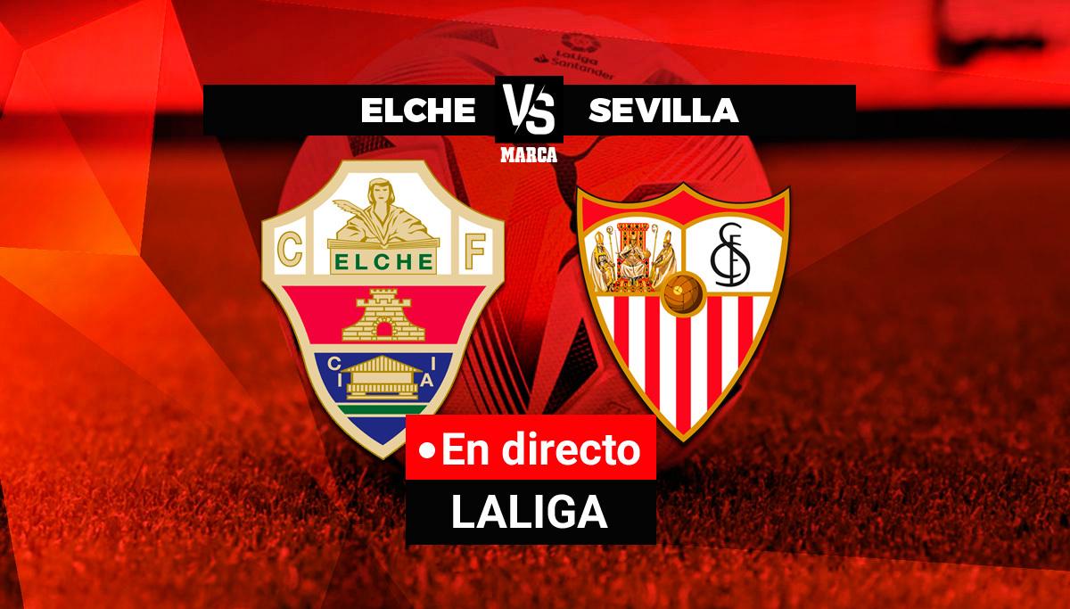 Elche - Sevilla en directo
